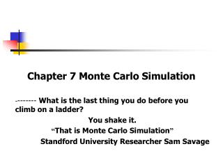 Chapter 7 Monte Carlo Simulation