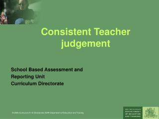 Consistent Teacher judgement