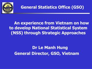 General Statistics Office (GSO)