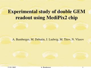 Experimental study of double GEM readout using MediPix2 chip
