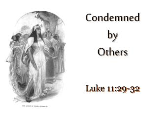 Condemned by Others