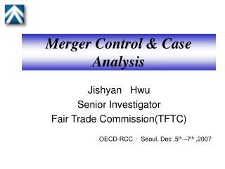 Merger Control & Case Analysis