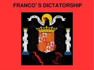 FRANCO � S DICTATORSHIP
