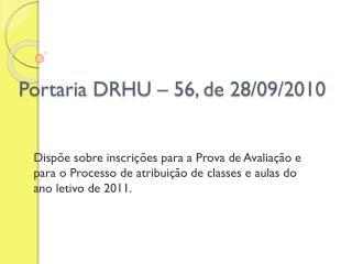 Portaria DRHU – 56, de 28/09/2010