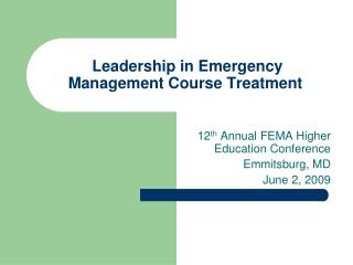 Leadership in Emergency Management Course Treatment
