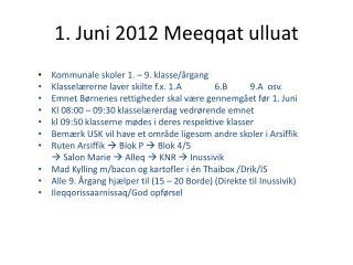 1. Juni 2012 Meeqqat ulluat