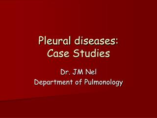 Pleural diseases: Case Studies