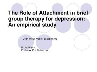 The Role of Attachment in brief group therapy for depression: An empirical study