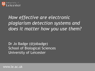 How effective are electronic plagiarism detection systems and does it matter how you use them?