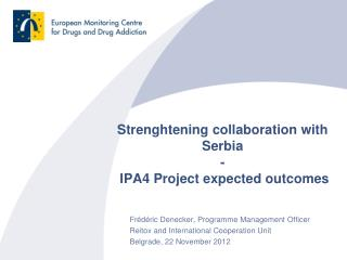 Strenghtening collaboration with Serbia -  IPA4 Project expected outcomes