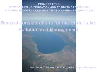 General considerations for the Ohrid Lake:  Pollution and Management
