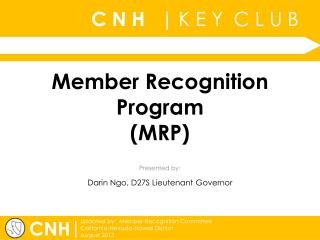Member Recognition Program (MRP)