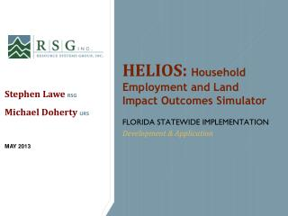 HELIOS:  Household Employment and Land Impact Outcomes Simulator