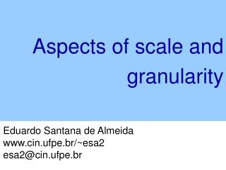 Eduardo Santana de Almeida cin.ufpe.br/~esa2 esa2@cin.ufpe.br
