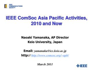 IEEE ComSoc Asia Pacific Activities, 2010 and Now