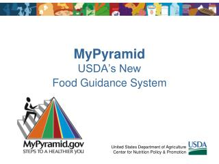 MyPyramid USDA�s New  Food Guidance System