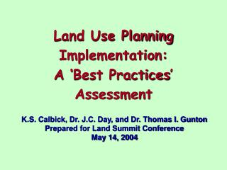 Land Use Planning Implementation: A 'Best Practices' Assessment