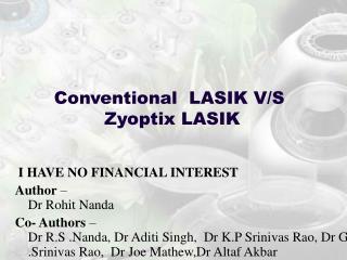 Conventional  LASIK V/S  Zyoptix LASIK