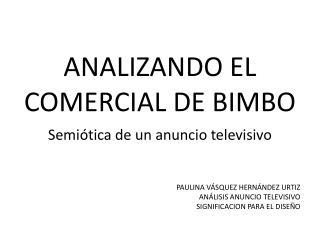 ANALIZANDO EL COMERCIAL DE BIMBO