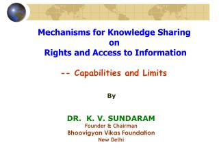 Mechanisms for Knowledge Sharing  on  Rights and Access to Information -- Capabilities and Limits