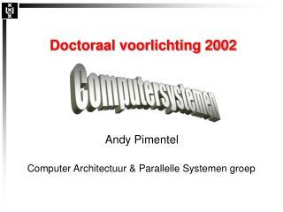 Doctoraal voorlichting 2002