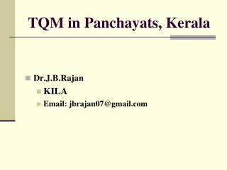 TQM in Panchayats, Kerala