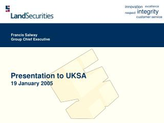 Presentation to UKSA  19 January 2005
