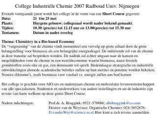 College Industri � le Chemie 2007 Radboud Univ. Nijmegen
