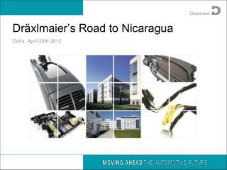 Dräxlmaier's Road to Nicaragua