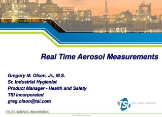 Real Time Aerosol Measurements