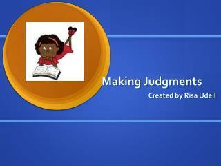 Making Judgments