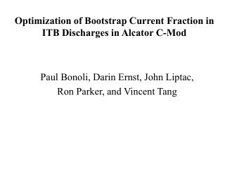 Optimization of Bootstrap Current Fraction in ITB Discharges in Alcator C-Mod
