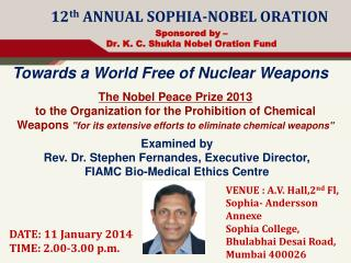12 th  ANNUAL SOPHIA-NOBEL ORATION