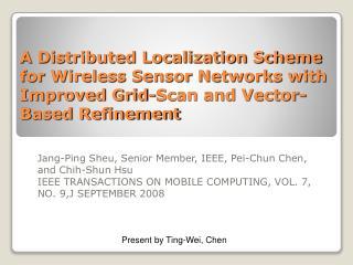 Jang-Ping Sheu, Senior Member, IEEE, Pei-Chun Chen, and Chih-Shun Hsu