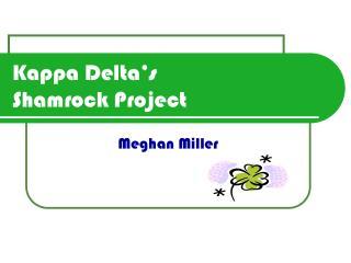 Kappa Delta's  Shamrock Project