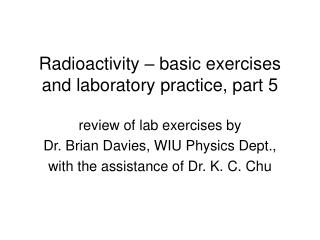Radioactivity – basic exercises and laboratory practice, part 5