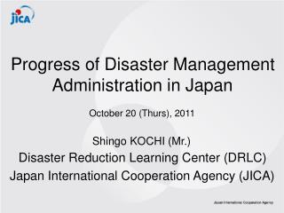 Progress of Disaster Management