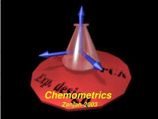 Chemometrics   Zanjan-2003