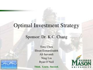 Optimal Investment Strategy