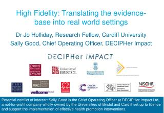 High Fidelity: Translating the evidence-base into real world settings