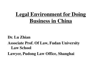 Legal Environment for Doing Business in China