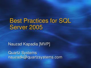 Best Practices for SQL Server 2005
