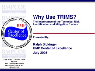 Why Use TRIMS? The Importance of the Technical Risk Identification and Mitigation System