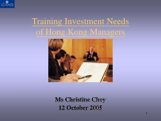 Training Investment Needs of Hong Kong Managers