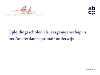 Opleidingsscholen als leergemeenschap in het Amsterdamse primair onderwijs