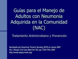 Guías para el Manejo de Adultos con Neumonia Adquirida en la Comunidad (NAC)