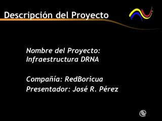 Descripci�n del Proyecto