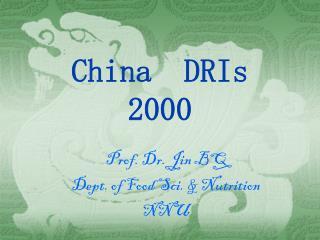 China  DRIs  2000