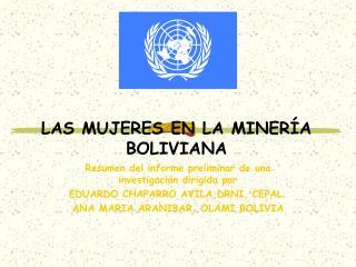 LAS MUJERES EN LA MINER�A BOLIVIANA