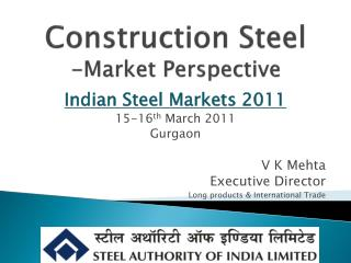 Construction Steel -Market Perspective